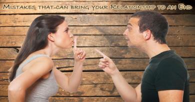 Mistakes that can bring your Relationship to an End