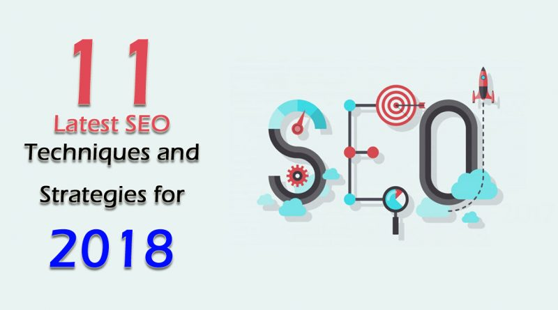Latest SEO Techniques and Strategies for 2018